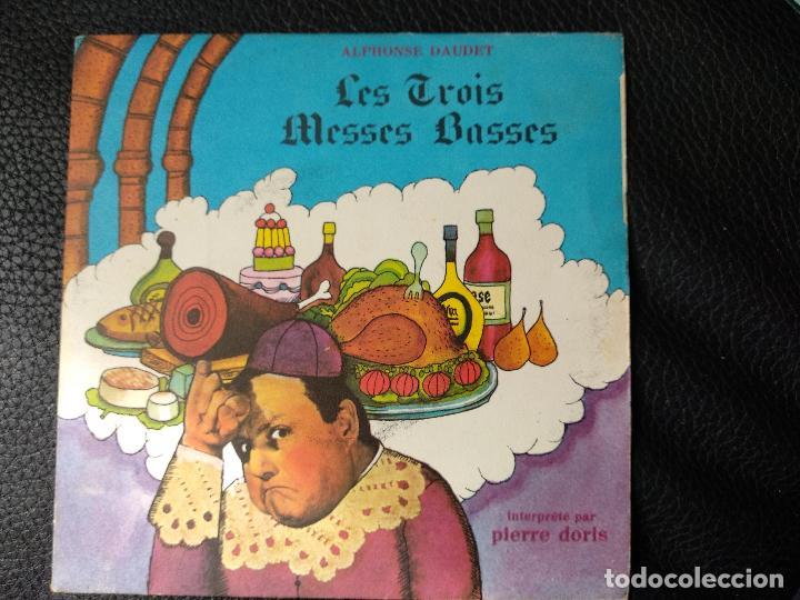 LES TROIS MESSES BASSES PIERRE DORIS SINGLE DAUDET (Música - Discos - Singles Vinilo - Clásica, Ópera, Zarzuela y Marchas)
