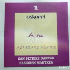 Discos de vinilo: OSKORRI LOTE DE 2 SINGLE HI ERE DANTZARI AÑO 1991 ELKAR BUEN ESTADO . Lote 123059711
