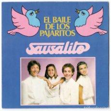 Discos de vinilo: SAUSALITO - EL BAILE DE LOS PAJARITOS / PRESIDENTE AMIN - EDIGSA 1981. Lote 123062435