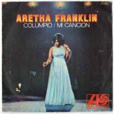 Discos de vinilo: ARETHA FRANKLIN - COLUMPIO / MI CANCION - ATLANTIC / HISPAVOX 1968. Lote 123064763
