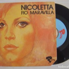 Discos de vinilo: NICOLETTA - FIO MARAVILLA + RIPAILLE - SINGLE FRANCES 1973 - RIVIERA. Lote 123157335
