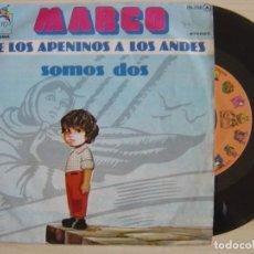 Discos de vinilo: MARCO - DE LOS APENINOS A LOS ANDES - SINGLE 1977 - ZAFIRO. Lote 123162135