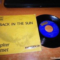 Discos de vinilo: JUPITER SUNSET BACK IN THE SUN SINGLE VINILO PROMO ESPAÑA DEL AÑO 1970 EMI ROCK PROGRESIVO RARO. Lote 123182115