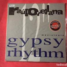 Discos de vinilo: RAUL ORELLANA FEAT. JOCELYN BROWN – GYPSY RHYTHM. Lote 123293059