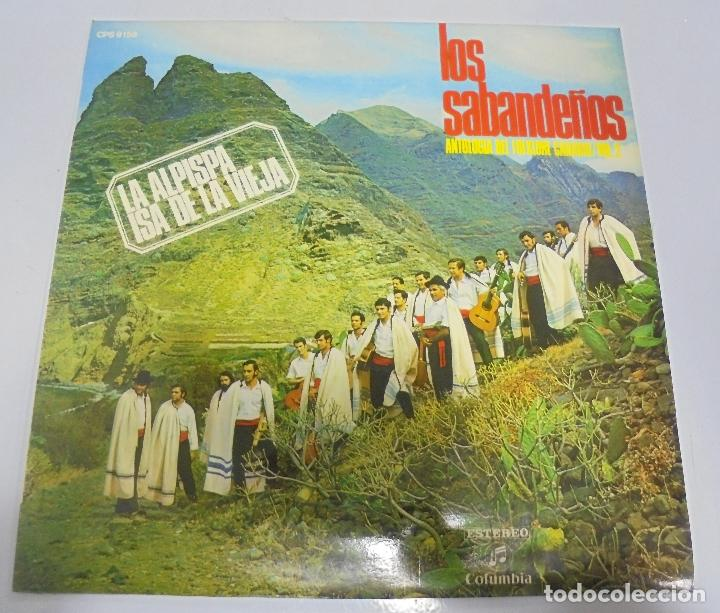 LP. LOS SABANDEÑOS. ANTOLOGIA DEL FOLKLORE CANARIO. VOL.2. LQA ALPISPA ISA DE LA VIEJA (Música - Discos - LP Vinilo - Étnicas y Músicas del Mundo)