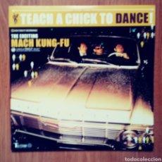 Discos de vinilo: MACH KUNG-FU - TEACH A CHICK TO DANCE - GARAGE ROCK JAPONES. Lote 123317910