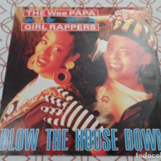 Discos de vinilo: THE WEE PAPA GIRL RAPPERS - BLOW THE HOUSE DOWN. Lote 123336627