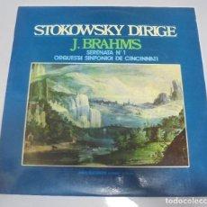Discos de vinilo: LP. STOKOWSKY DIRIGE. J.BRAHMS. SERENATA Nº 1. ORQUESTA SINFONICA DE CINCINNATI. 1970. Lote 123338107