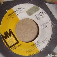 Discos de vinilo: SILVER BIRD - SAVE ME + SAVE ME AGAIN - SINGLE US 1974 - MIDLAND. Lote 123344351