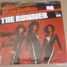 Discos de vinilo: THE THREE DEGREES - THE RUNNER + WOMAN IN LOVE - SINGLE ALEMAN 1978 - ARIOLA. Lote 123345251