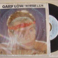 Discos de vinilo: GARY LOW - WHERE I AM + NON-STOP SEARCHING - SINGLE ESPAÑOL 1983 - HISPAVOX. Lote 123345423