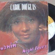 Discos de vinilo: CAROL DOUGLAS - BURNING - SINGLE 1978 - MIDSONG. Lote 123347003