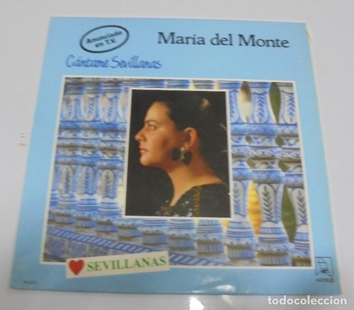 LP. MARIA DEL MONTE. CANTAME SEVILLANAS. 1988. HORUS (Música - Discos - LP Vinilo - Flamenco, Canción española y Cuplé)