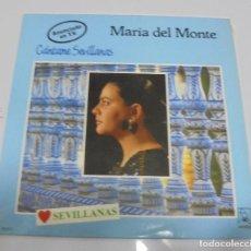 Discos de vinilo: LP. MARIA DEL MONTE. CANTAME SEVILLANAS. 1988. HORUS. Lote 123408199