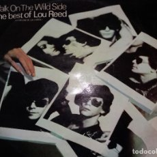 Discos de vinilo: TER WALK ON THE WILD SIDE THE BEST OF LOU REED. Lote 123412407