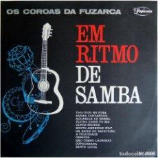 Discos de vinilo: OS COROAS DA FUZARCA – EM RITMO DE SAMBA - LP BRAZIL 1967 - TROPICANA N.º 3003. Lote 123415423