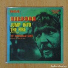Discos de vinilo: NILSSON - JUMP INTO THE FIRE / THE MOONDEAM SONG - SINGLE. Lote 123416458