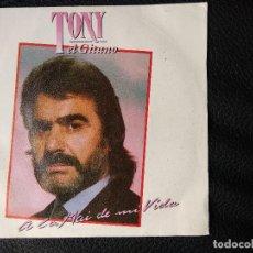 Discos de vinilo: TONY EL GITANO,A LA MAI DE MI VIDA DEL 89. Lote 123418479