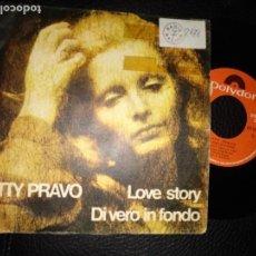 Discos de vinilo: PATTY PRAVO LOVE STORY DI VERO IN FONDO SINGLE . Lote 123420931
