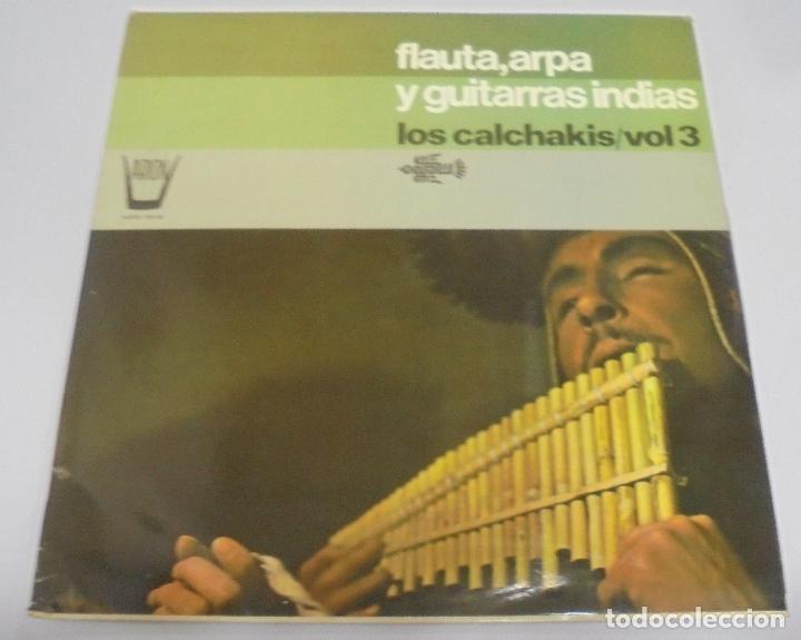LP. FLAUTA, ARPA Y GUITARRAS INDIAS. LOS CALCHAKIS / VOL.3. ARION. 1975. (Música - Discos - LP Vinilo - Étnicas y Músicas del Mundo)