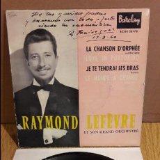 Discos de vinilo: RAYMOND LEFÉVRE Y SU GRAN ORQUESTA / CHANSON D'OPHÉE / EP - BARCLAY / MBC. ***/***. Lote 123424207