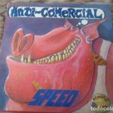 Discos de vinilo: SPEED - ANTI-COMERCIAL ***************RARO LP ORIGINAL 1988 MUY BUEN ESTADO. Lote 123456503