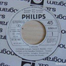 Discos de vinilo: CARLOS - NATALIE + SOLOS TU Y YO - ARREGLOS MANUEL GAS - SINGLE PROMOCIONAL 1980 - PHILIPS. Lote 123476207