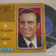 Discos de vinilo: MANOLO ESCOBAR - MI CARRO + BRINDIS - SINGLE 1969 - BELTER. Lote 123476767