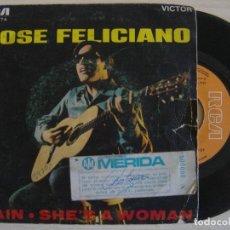 Discos de vinilo: JOSE FELICIANO - RAIN - SHE´S A WOMAN - SINGLE 1970 - RCA. Lote 123496555