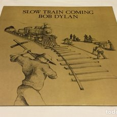 Discos de vinilo: BOB DYLAN - SLOW TRAIN COMING LP (MARK KNOPFLER, BARRY BECKETT). Lote 123514203