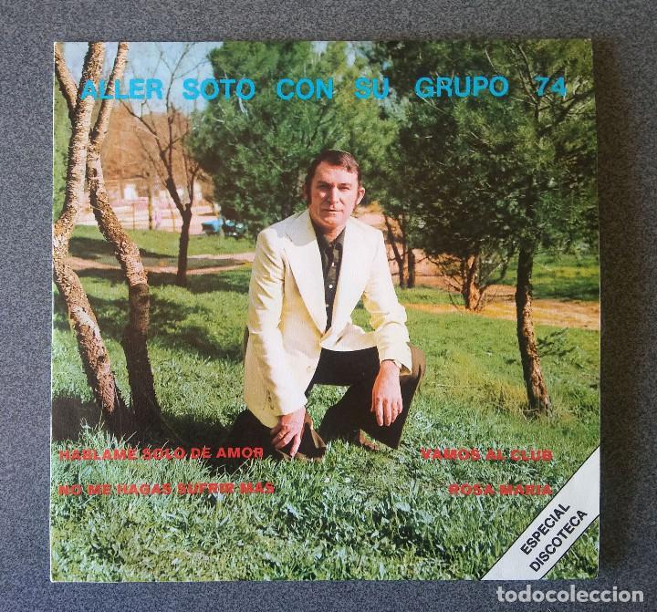 SINGLE EP ALLER SOTO CON SU GRUPO 74 (Música - Discos de Vinilo - EPs - Jazz, Jazz-Rock, Blues y R&B)
