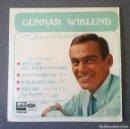 Discos de vinilo: SINGLE EP GUNNAR WIKLUND. Lote 123522759