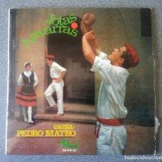 Discos de vinilo: SINGLE EP JOTAS NAVARRAS PEDRO MATEO. Lote 123539591