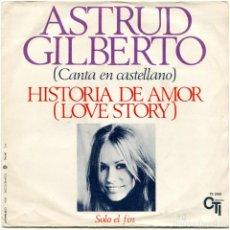 Disques de vinyle: ASTRUD GILBERTO – HISTORIA DE AMOR (LOVE STORY) - SG SPAIN 1971 - CTI RECORDS TC 2055. Lote 123554355