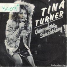 Dischi in vinile: TINA TURNER -OVERNIGHT SENSATION (SINGLE PROMO ESPAÑOL, CAPITOL 1986). Lote 123576379