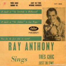 Discos de vinilo: RAY ANTHONY, EP, TRES CHIC + 3, AÑO 1961. Lote 123584023