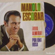 Discos de vinilo: MANOLO ESCOBAR - VIVA ALEGRIA! + POR UNA ROSA - SINGLE 1970 - BELTER. Lote 123675083