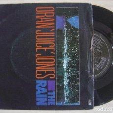 Discos de vinilo: ORAN 'JUICE' JONES - THE RAIN + YOR SONG - SINGLE UK 1986 - DEF JAM. Lote 123684639