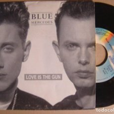 Discos de vinilo: BLUE MERCEDES - LOVE IS THE GUN - SINGLE PROMOCIONAL 1987 - WEA. Lote 123693759