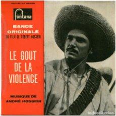 Discos de vinilo: ANDRÉ HOSSEIN – BANDE ORIGINALE DU FILM LE GOÛT DE LA VIOLENCE - EP FRANCE 1961 - FONTANA 460783. Lote 123701711