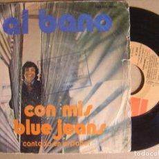 Discos de vinilo: AL BANO - CON MIS BLUE JEANS CANTADO EN ESPAÑOL - SINGLE 1974 - EMI. Lote 123715567