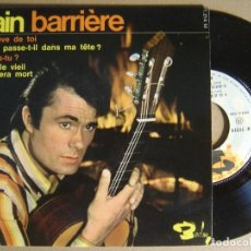 Discos de vinilo: ALAIN BARRIERE - SI JE REVE DE TOI - EP FRANCES 1967 - BARCLAY. Lote 123735043