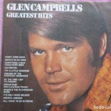 Discos de vinilo: GLEN CAMPBELL,GREATEST HITS EDICION INGLESA. Lote 123749743