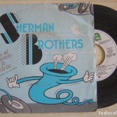 Discos de vinilo: THE SHERMAN BROTHERS - TODO EL MUNDO A LA PISTA DE BAILE (EVERYBODY ON THE FLOOR) - SINGLE 1984 - WE. Lote 123751315