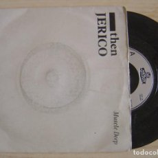 Discos de vinilo: THEN JERICO - MUSCLE DEEP + CLANK - SINGLE UK 1986 - LONDON. Lote 123760627