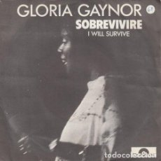 Discos de vinilo: GLORIA GAYNOR - I WILL SURVIVE - SINGLE ESPAÑOL DE VINILO. Lote 123764791