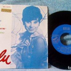 Discos de vinilo: GELU - ESTA ES MI NOCHE / LA TERCERA LUNA / EL BAILE DEL MATTONE / QUE COSAS ME DIRAS - EP DE 1963. Lote 123765419