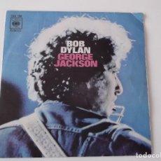 Discos de vinilo: BOB DYLAN - GEORGE JACKSON. Lote 123784895