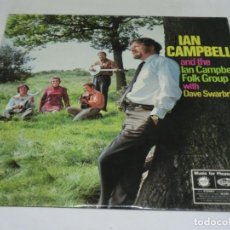 Discos de vinilo: LP - IAN CAMPBELL AND THE IAN CAMPBELL FOLK GROUP WITH DAVE SWARBRICK - 1969. Lote 123785451