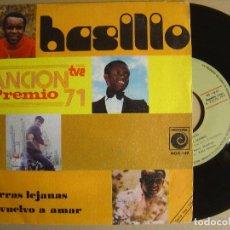 Discos de vinilo: BASILIO - TIERRAS LEJANAS + NO VUELVO A AMAR - SINGLE 1971 - NOVOLA. Lote 123791187